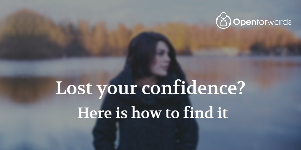 Lost your confidence