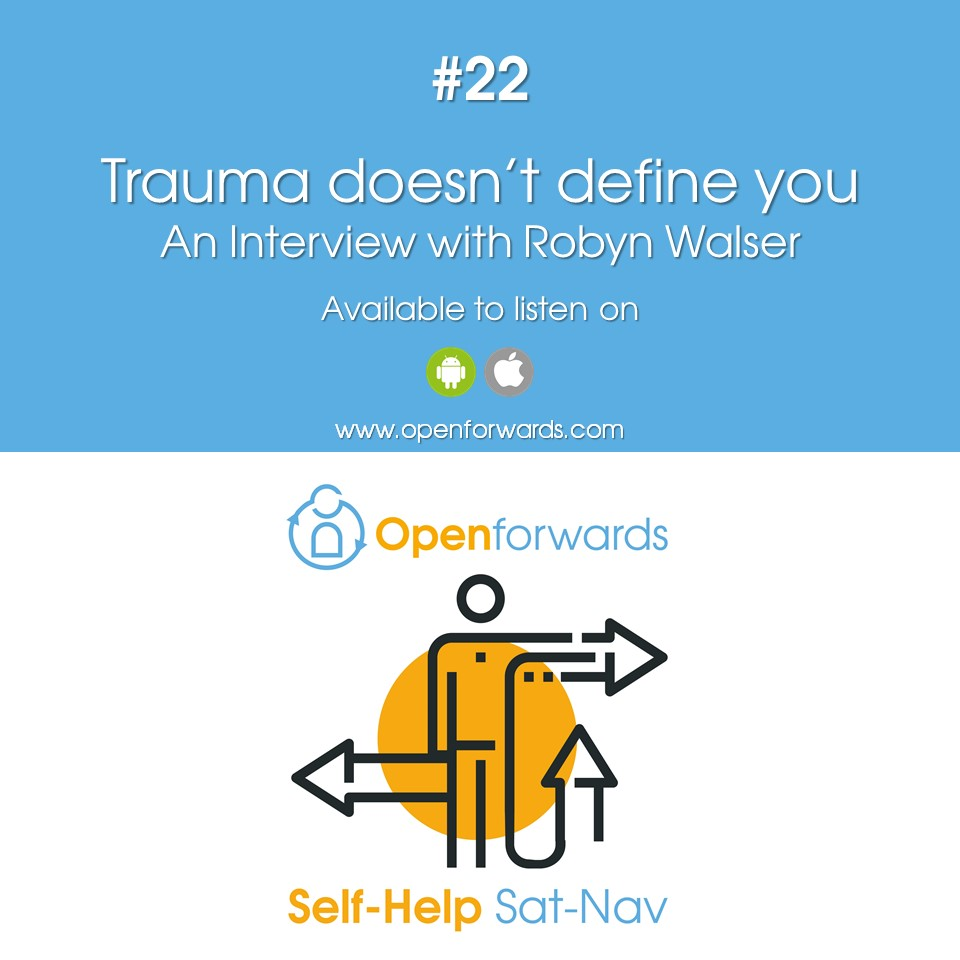 Trauma Doesnt Have To Define New >> Trauma Doesn T Define You An Interview With Robyn Walser
