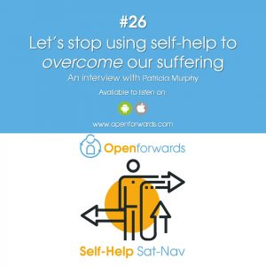 #26 Let's stop using self-help to overcome our suffering – An interview with Patricia Murphy