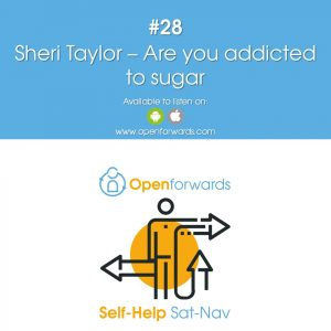 #28 Are you addicted to sugar?  An interview with Sheri Taylor