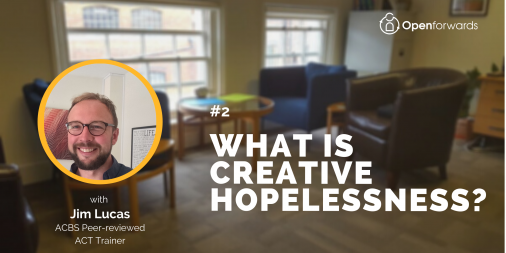 What is Creative Hopelessness?